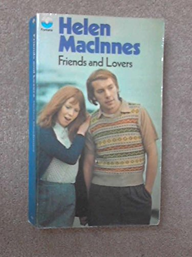 Friends and Lovers By Helen MacInnes