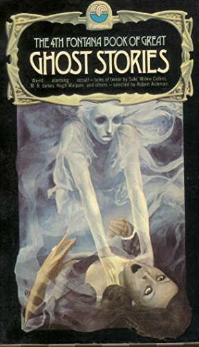 The 4th Fontana Book of Great Ghost Stories By Collected By Robert Aickman