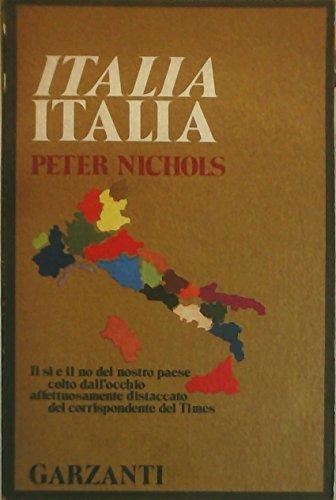 Italia, Italia By Peter Nichols