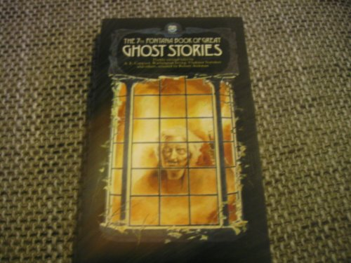 The Seventh Fontana Book of Great Ghost Stories by Edited by Robert Aickman