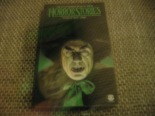 Great Horror Stories By Volume editor Mary Danby