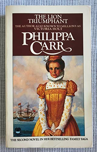 The lion triumphant By Philippa Carr