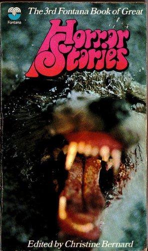 The third Fontana book of great horror stories By Christine Bernard