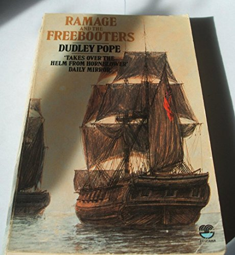 Ramage and the Freebooters By Dudley Pope