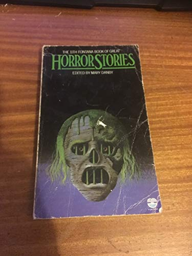 The Eleventh Fontana Book of Great Horror Stories By Mary (ed) DANBY
