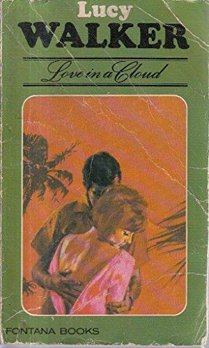Love in a cloud By Lucy Walker