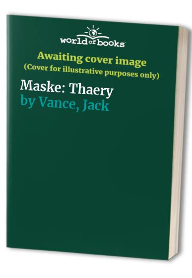 Maske: Thaery (Fontana science fiction) By Jack Vance
