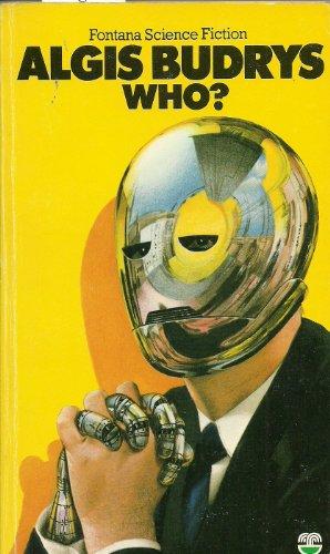 Who? (Fontana science fiction) By Algis Budrys