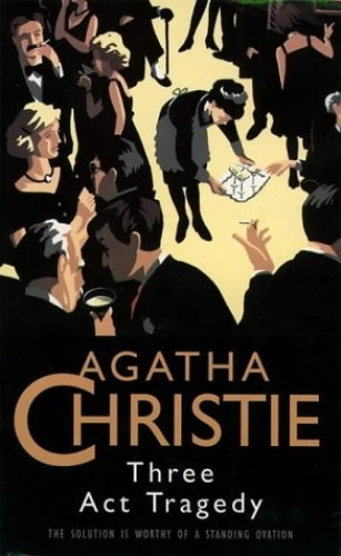 Three Act Tragedy (The Christie Collection) By Agatha Christie