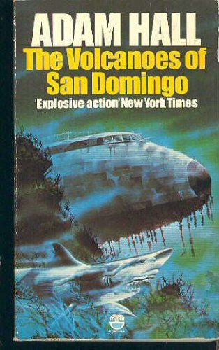 The volcanoes of San Domingo By Adam Hall
