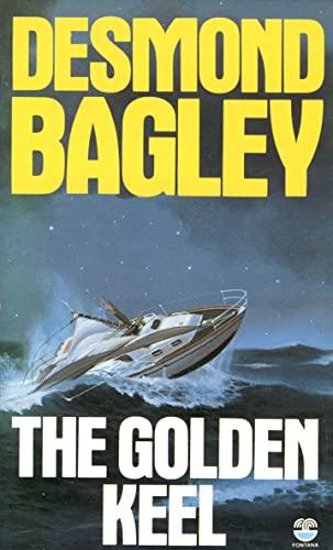 The Golden Keel By Desmond Bagley