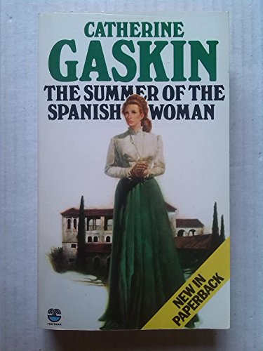 Summer of the Spanish Woman By Catherine Gaskin