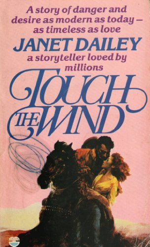 Touch the Wind By Janet Dailey