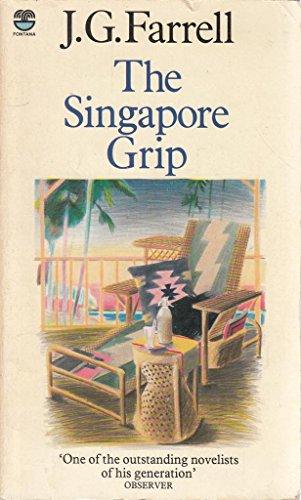 Singapore Grip By J.G. Farrell