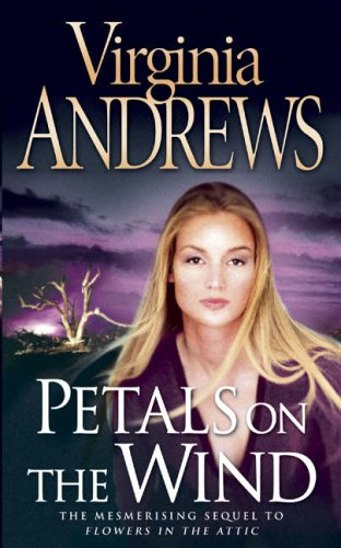 Petals on the Wind (Dollanganger Family 2) by Virginia Andrews