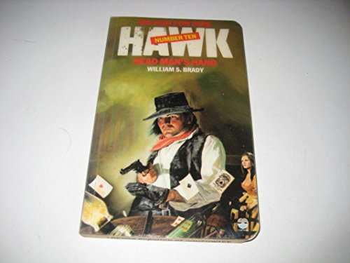 Dead Man's Hand (Hawk) By William S. Brady