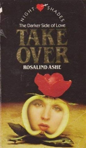 Take-over by Rosalind Ashe