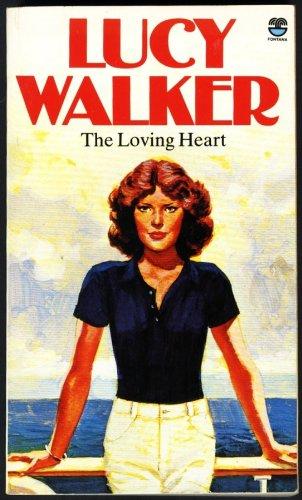 The loving heart By Lucy Walker