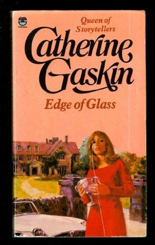 Edge of Glass By Catherine Gaskin