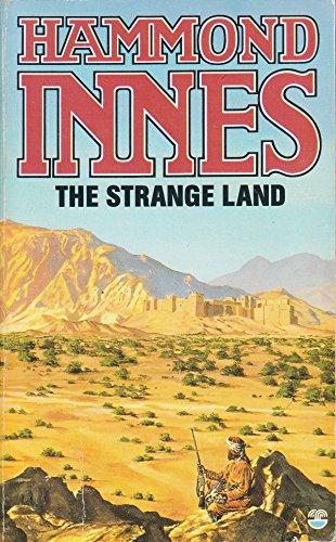 The Strange Land By Hammond Innes