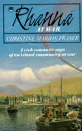 Rhanna at War by Christine Marion Fraser