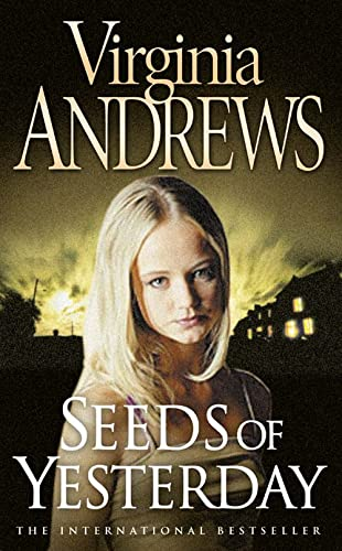 Seeds of Yesterday (Dollanganger Family 4) by Virginia Andrews