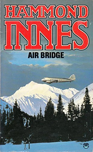 Air Bridge By Hammond Innes