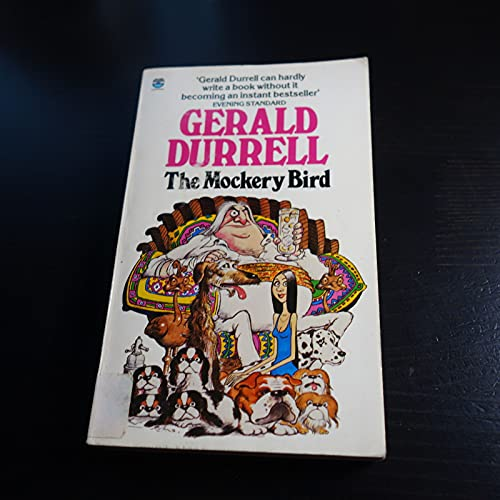 The Mockery Bird By Gerald Durrell