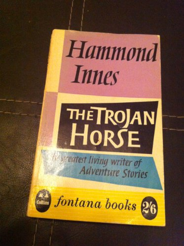 The Trojan Horse By Hammond Innes