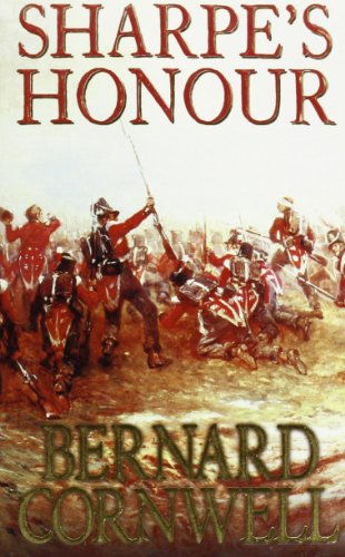 Sharpe's Honour: The Vitoria Campaign, February to June 1813 by Bernard Cornwell