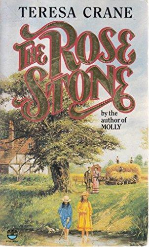 The Rose Stone By Teresa Crane