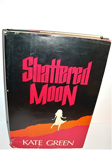 Shattered Moon By Kate Green