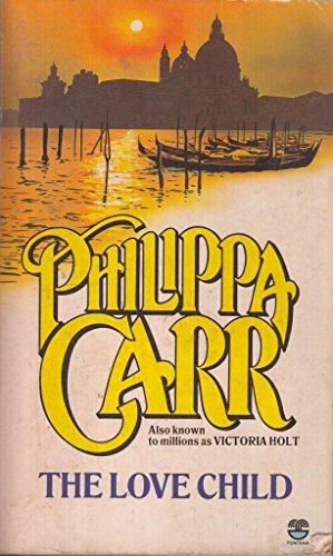 Love Child By Philippa Carr