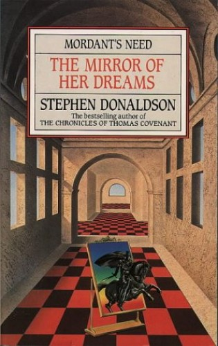 The Mirror of Her Dreams By Stephen Donaldson