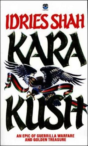Kara Kush By Idries Shah
