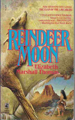 Reindeer Moon By Elizabeth Marshall Thomas