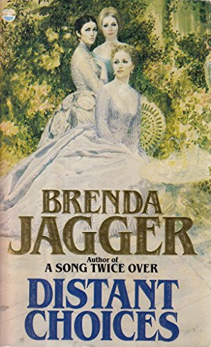 Distant Choices By Brenda Jagger