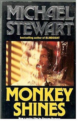 Monkey Shines By Michael Stewart