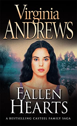 Fallen Hearts (Casteel Family 3) By Virginia Andrews