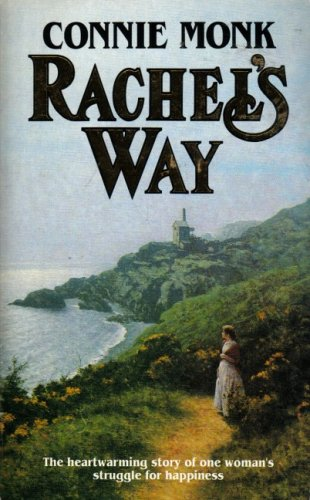 Rachel's Way By Connie Monk