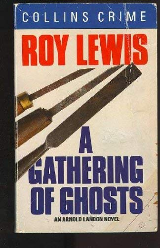 A Gathering of Ghosts By J. R. Lewis