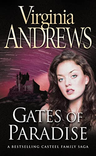 Gates of Paradise (Casteel Family 4) By Virginia Andrews