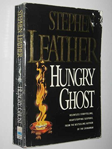 Hungry Ghost By Stephen Leather