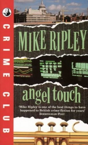 Angel Touch (Crime club) By Mike Ripley