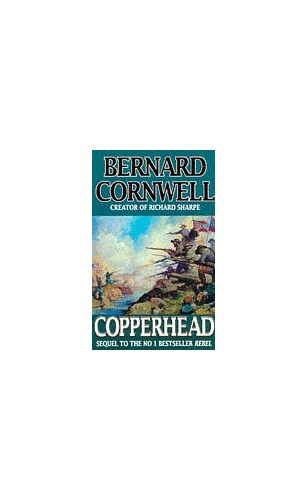 Copperhead (The Starbuck Chronicles, Book 2) by Bernard Cornwell