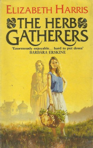 The Herb Gatherers By Elizabeth Harris
