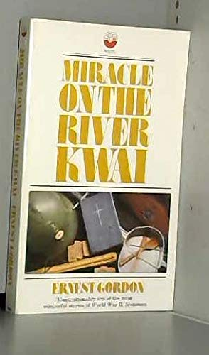 Miracle on the River Kwai (Fount paperbacks) By Ernest Gordon