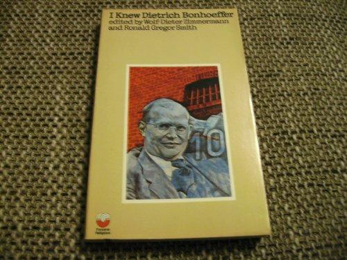 I knew Dietrich Bonhoeffer (Fontana religious)