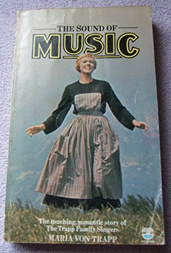 The Sound of Music (The Trapp Family Singers) By Maria Von Trapp