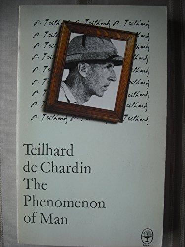 The Phenomenon of Man By De Chardin (Teilhard)